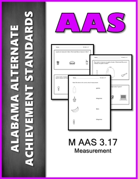 AAS Alabama Alternate Standards M 3.17 Measurement AAA