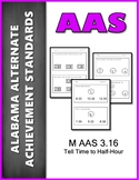 M.AAS.3.16 Time to Half Hour Alabama Alternate Achievement Standards