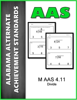 AAS Alabama Alternate Standards M 4.11 Divide Achievement Standards