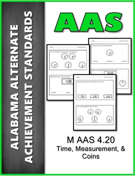 AAS Alabama Alternate Standards M 4.20 A & B Time Achievement Standard