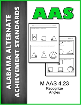 AAS Alabama Alternate Standards M 4.23 Recognize Angles Achievement Standard