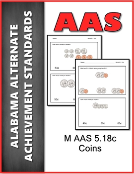 AAS Alabama Alternate Standards M 5.18c Count Coins Achievement Standard