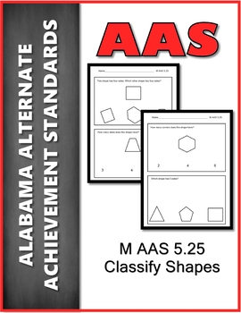 AAS Alabama Alternate Standards M 5.25 Classify Shapes  Achievement Standard