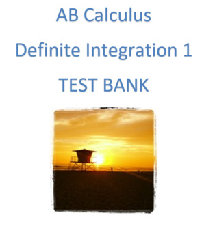AB Calculus Definite Integration- Part 1