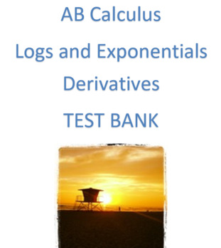 AB Calculus- Logs and Exponentials Derivatives