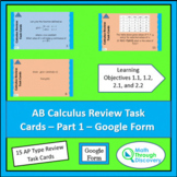 AB Calculus Review Task Cards – Part 1 – Google Form