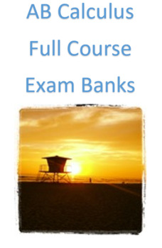 AB Calculus Test Bank (Full Course)
