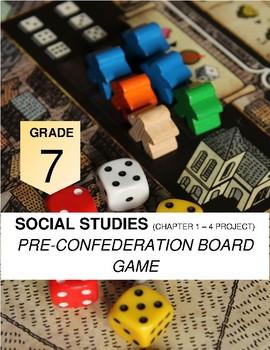 Alberta Social Studies 7 Project: Pre-Confederation Board Game