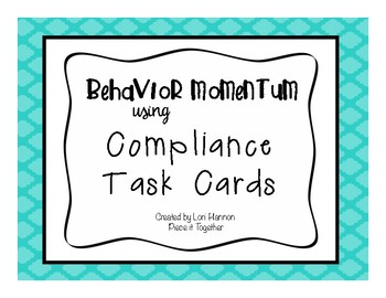 ABA Compliance Task Cards for Behavior Momentum