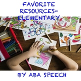 ABA SPEECH FAVORITE RESOURCES PRE-K TO ELEMENTARY