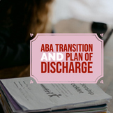 ABA Transition and Plan of Discharge Template
