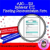 ABC...123 Behavior RTI Meeting Documentation Form