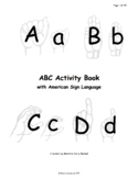 ABC Activity Book with American Sign Language