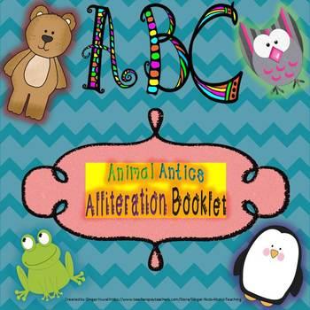 ABC Animal Antics Alliteration Booklet