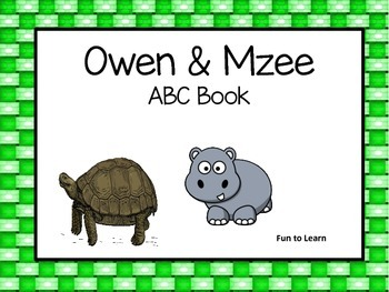 O is for Owen & M is for Mzee   ABC Book