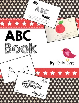 ABC Book!  Student made Emergent Reader for letter learning