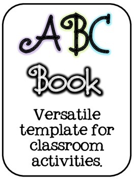 ABC Book Template - 1 book, many activity options