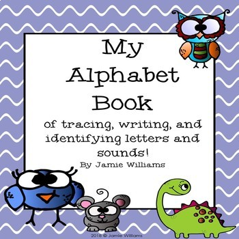 Alphabet Book of Tracing, Writing, and Identifying Letters and sounds