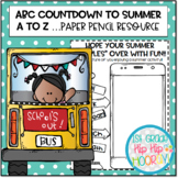 ABC Countdown to Summer A to Z ... Paper Pencil Bundle