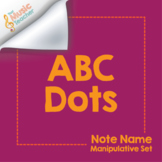 ABC Dots | Note Name Manipulative Set
