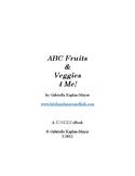 ABC Fruits & Veggies 4 Me!