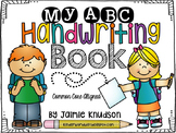 ABC Handwriting Book: Common Core Aligned