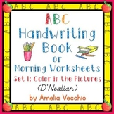 ABC Handwriting Book/Morning Worksheets Set 1 D'Nealian &