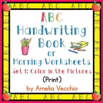 ABC Handwriting Book/Morning Worksheets Set 1 Print with Common Core Standards