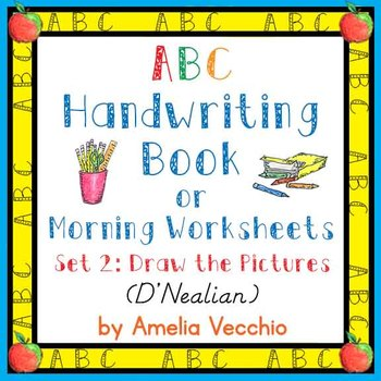 ABC Handwriting Book/Morning Worksheets Set 2 D'Nealian & Common Core Standards
