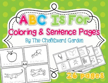 ABC Is For... Coloring and Sentence Pages