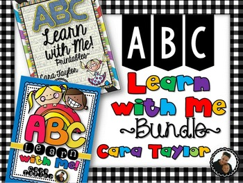 ABC Learn with Me Bundle ~ Alphabet Games, Print & Go, Activities, Centers