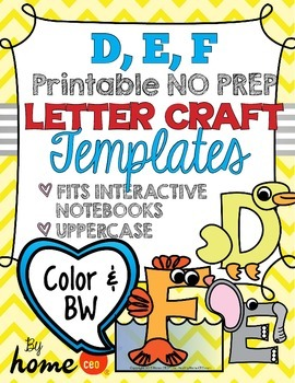 Letter Craft Templates D, E, F - NO PREP Color and BW