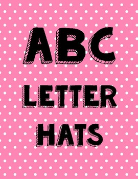 ABC Letter Hats - Letter of the Week