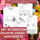 ABC Letter Recognition Coloring / Worksheets for Preschool