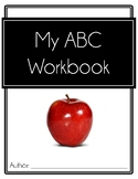 ABC Letter Writing Workbook 2.0 (for prek kinder 1st w/photos of real objects)