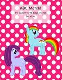 ABC Match! My Little Pony Theme!