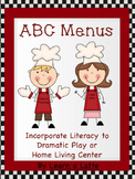 ABC Menus for Home Living or Dramatic Play Center (In Color and Black & White)