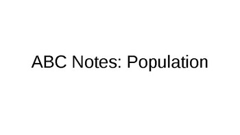 ABC Notes Over Population