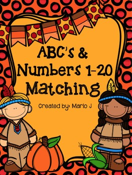 ABC & Number Matching Thanksgiving Themed