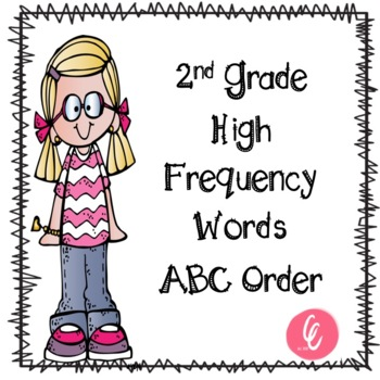 ABC Order - 2nd Grade High Frequency Words