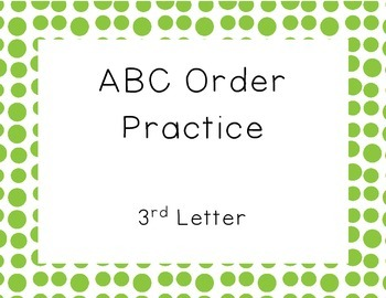 ABC Order- 3rd Letter