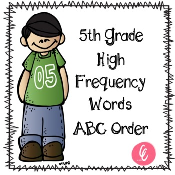ABC Order - 5th Grade High Frequency Words