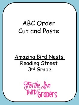 ABC Order Cut and Paste Unit 2 Amazing Bird Nest Reading Street 3rd Grade