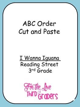 ABC Order Cut and Paste Unit 2 I Wanna Iguana Reading Stre