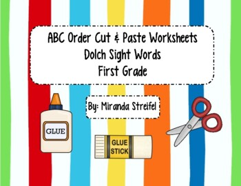 ABC Order Dolch First Grade Sight Words-Cut & Paste Printables