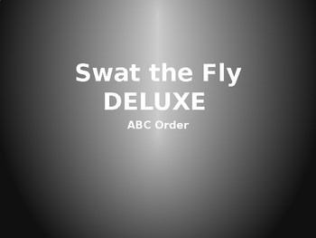 ABC Order Game - Swat the Fly Deluxe EDITABLE