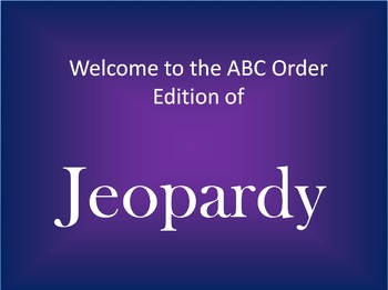 ABC Order Jeopardy