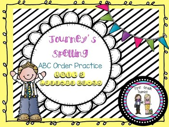 ABC Order Journeys First Grade Unit 6