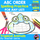 ABC Order Spelling Practice for Any List - Tropical Animals