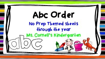 ABC Order No Prep Themed Sheets Through The Year